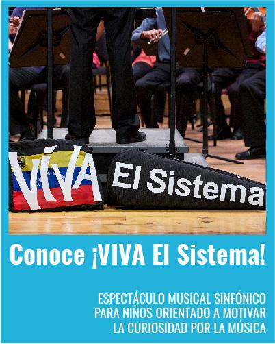 Banner Conoce ¡Viva El Sistema!
