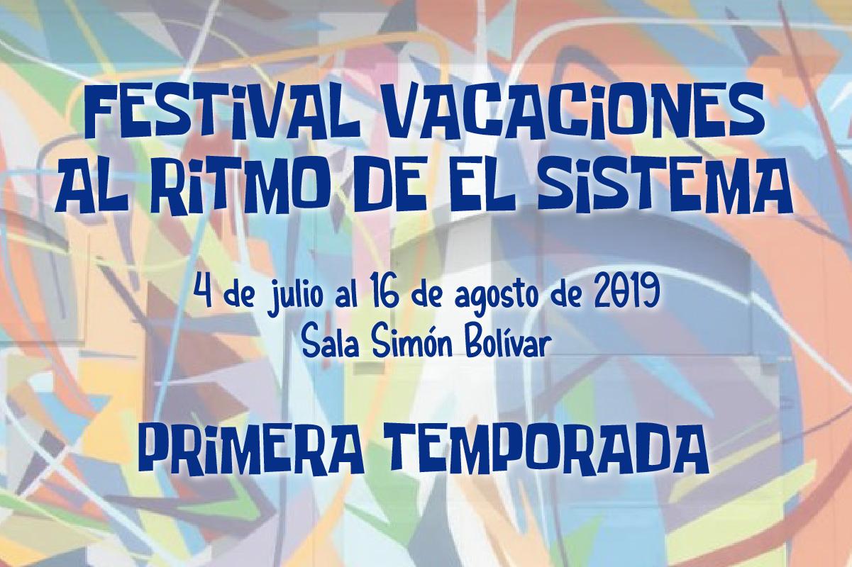 Escoge Tu Plan Musical Con El Festival Vacaciones Al Ritmo De El Sistema