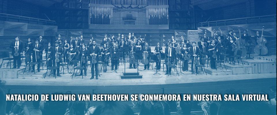 Natalicio de Ludwig van Beethoven se conmemora en nuestra Sala Virtual