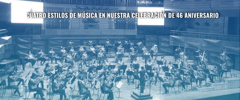 Cuatro estilos de música en nuestra celebración de 46 Aniversario