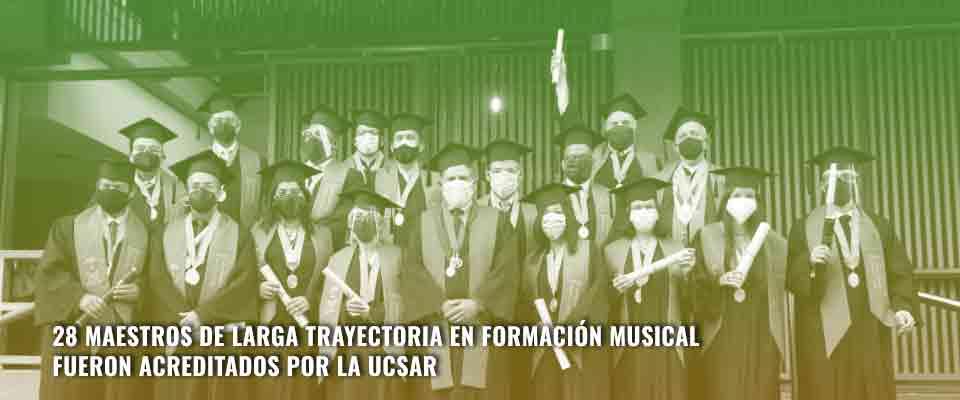 28 Maestros de larga trayectoria en formación musical fueron acreditados por la UCSAR