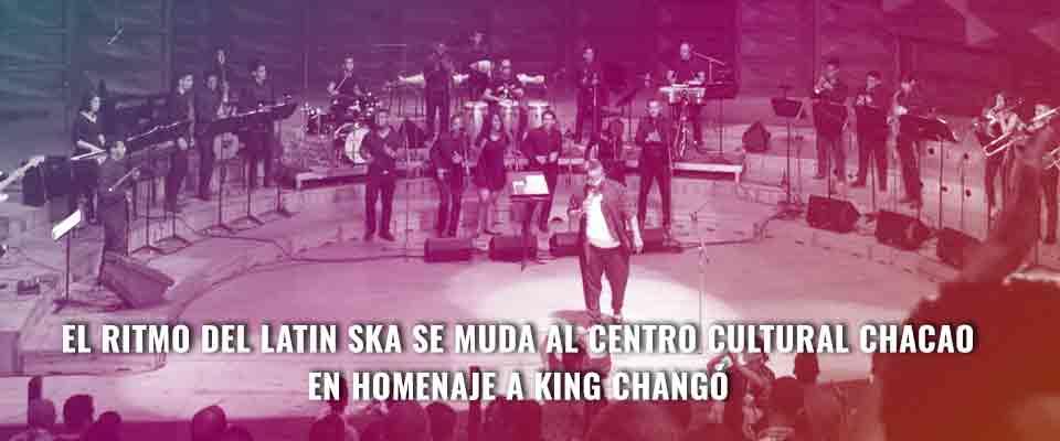 El ritmo del latin ska se muda al Centro Cultural Chacao en homenaje a King Changó