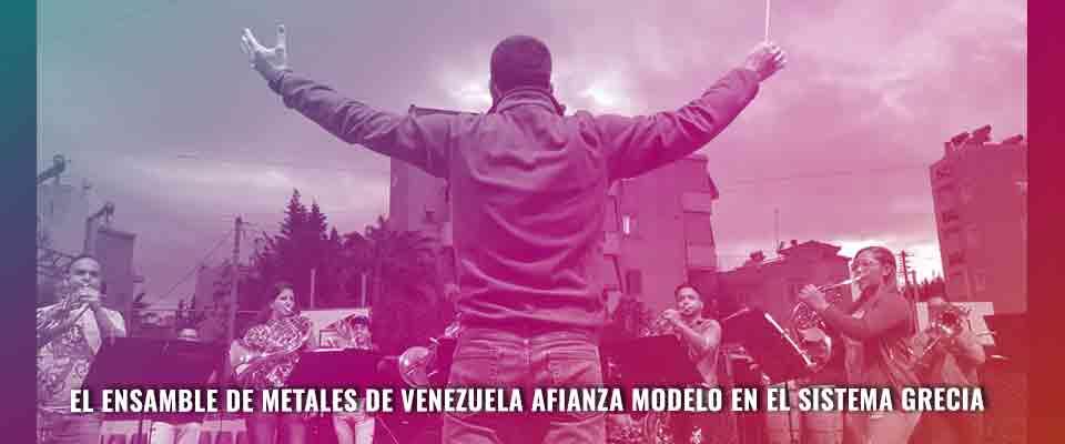 El Ensamble de Metales de Venezuela afianza modelo en El Sistema Grecia